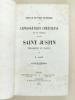 Etude critique sur l'apologétique chrétienne au IIe siècle. Saint Justin philosophe et martyr. Essai de critique religieuse. [ Edition originale ]. ...