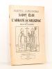 Saint éloi et l'abbaye de Solignac [ coll. Gloires limousines ]. LOUSSOT, Jean de