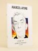 Marcel Aymé. Catalogue d'Expostion Octobre 1987 Galerie de l'Esplanade La Défense.. Collectif