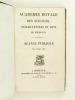 Académie Royale des Sciences, Belles-Lettres et Arts de Bordeaux. Séance publique du 8 août 1833 : Discours ; Rapport ; Notice sur l'Education des ...