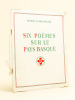 Six poèmes sur le Pays basque [ Livre dédicacé par l'auteur ]. D'ARCANGUES, Pierre