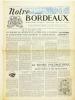 Notre Bordeaux. Hebdomadaire régional paraissant tous les Samedis [Lot de 32 numéros : n°14 du 22 mars 1952 - 30 - 32 - 45 - 47 - 48 - 49 - 51 - 52 - ...