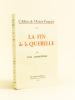 L'Affaire de l'Action Française. La Fin de la Querelle. [ Livre dédicacé par l'auteur ]. COURCOURAL, Paul