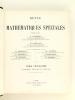 Revue de Mathématiques Spéciales. 6e Année : octobre 1895 - septembre 1896 ; 7e Année : octobre 1896 - Septembre 1897. Collectif ; HUMBERT ; PAPELIER ...