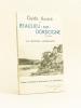 """Guide illustré de Beaulieu-sur-Dordogne. """"La Riviera Limousine"""" [ Livre dédicacé par l'auteur ]. FAUGERE, Dr Raymond"""