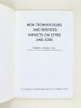 New technologies and services : impacts on cities and jobs.. NOYELLE, Thierry J.