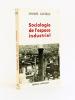 Sociologie de l'espace industriel. CASTELLS, Manuel