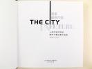 The City in Future. 1999 - 2002 [ Shanghai ]. SHANGHAI URBAN PLANNING ADMINISTRATIVE BUREAU