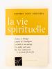 La Vie Spirituelle ( tomes CXVI [ 116 ] et CXVII [ 117 ] , année 1967 complète : n° 534 ; 535 ; 536; 537; 538; 539 ; 540 ; 541 ; 542 ; 543 ; 544. La ...