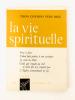 La Vie Spirituelle ( tomes CXVIII [ 118 ] et CXIX [ 119 ] , année 1968 complète sauf n° 553 et 554 : n° 545 ; 546 ; 547 ; 548 ; 549 ; 550-551 ; 552 ; ...