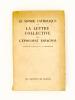Le Monde Catholique et la lettre collective de l'épiscopat espagnol. Collectif ; Ad de FALGAIROLLE (trad.)
