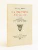 La doctrine française. Discours prononcé à Genève devant la cinquième Assemblée de la Société des Nations [ Livre dédicacé par l'auteur ]. HERRIOT, ...