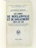 Les Forts de Moulainville et de Douaumont sous les 420.. MENAGER, Lieutenant R.