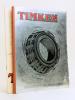 Timken. Roulements à rouleaux coniques. n° 320 F T Août 1936 [ On joint : ] Timken. Roulements à rouleaux coniques. Leurs applications au matériel ...