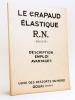 Le Crapaud élastique R.N. (Breveté). Description, emploi, avantages. Usine des ressorts du Nord Douai (Nord). Usine des ressorts du Nord