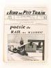 L'Echo du P'tit Train. Bulletin Mensuel de la Fédération Française du Modélisme Ferroviaire. [ Lot de 38 numéros publiés entre Mai 1956 et Juillet ...