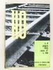 Rivarossi HO - Rivista du modellismo ferroviaro [ 66 numéros suivis : Du n° 2  Giugno 1954 au n° 66 - Febbraio 1965 + n° 67 joint au numéro 121 ...