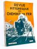 Revue Pittoresque des Chemins de Fer. (Numéro 90 de novembre 1935 au numéro 101 de décembre 1936 sauf le numéro 96 : lot de 11 numéros ). Collectif ; ...