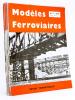 Modèles ferroviaires. Revue trimestrielle [ Lot de 10 numéros du n° 7 de 1951 au numéro 16 de 1953 ]. Collectif ; Modèles ferroviaires (revue)