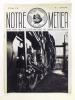Notre Métier. Revue éditée par la Société Nationale des Chemins de fer français. Numéro 1 : 15 mai 1938. Collectif