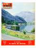 La Vie du Rail [ lot de 12 numéros avec des articles relatifs aux chemins de fer en Suisse - Chemins de Fer Fédéraux (C. F. F) ] : n° 826 la ligne ...