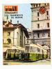 La Vie du Rail [ lot de 5 numéros avec des articles relatifs aux chemins de fer en Suisse : trains à vapeur et tramways ] : n° 415 des rives du Léman ...