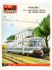 La Vie du Rail [ lot de 8 numéros avec des articles relatifs aux chemins de fer italiens : Italie du Sud ] : n° 689 la région de Calabre (mars 1959) ; ...