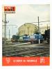 La Vie du Rail [ lot de 14 numéros avec des articles relatifs aux chemins de fer en Lorraine ] : n° 698 1ère étape de l'électrification Est-Paris (mai ...