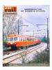 La Vie du Rail [ lot de 7 numéros avec des articles relatifs aux chemins de fer vers Lyon et la vallée du Rhône ] : n° 1324 Sibelin, premier ...