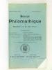Revue Philomathique de Bordeaux et du Sud-Ouest [ 4 Numéros - Année 1926 Complète ] 1 : Janvier - Mars 1926 ; 2 : Avril - Juin 1926 ; 3 : Juillet - ...