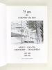 75 ans du Chemin de Fer Aigle - Ollon - Monthey - Champéry. 1907-1982 1908-1983 AOMC. MAISON, Gaston