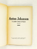 Anton Johanson. Le prophète chrétien du Finmark 1858-1929. Anonyme