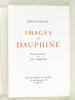 Images du Dauphiné. ESCALLIER, Emile ; (SAMSON, Ch.)