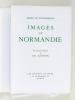 Images de Normandie. LE POVREMOYNE, Jehan ; [ COQUIN, Ernest Eugène ] ; (SAMSON, Ch.)