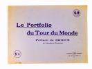Le Portfolio du Tour du Monde ( 17 livraisons sur 20 , n° 4 à 20 + préface et table des matières ) : n° 4 ; 5 ; 6 : 7 ; 8 ; 9 10 ; 11 ; 12 ; 13 ; 14 ; ...