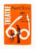L'Avant-Scène Fémina Théâtre - Année 1961 complète ( n° 234 à 255 + un sans-num. sur Jean de La Lune , 23 numéros ) : n° 234. Château en Suède ...