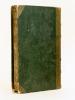 Ham Août 1829 - Novembre 1832 par un ancien attaché à la Présidence du Conseil des derniers Ministres de la Restauration. [MAZAS, Alexandre ] ; Un ...