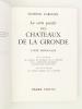 La Carte postale des Châteaux de la Gironde - Livre promenade. CARDOZE, Edmond