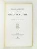 Correspondance intime de Planat de la Faye. Supplément à la Vie de Planat.. PLANAT DE LA FAYE
