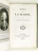 Notice sur La Harpe, suivie de Pièces justificatives. Anonyme ; [ TIFFON SAINT-SURIN ]