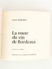 La Route du vin de Bordeaux. MARCHOU, Gaston ; CORDIER, E.H. (dessins)