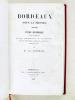 Bordeaux sous la Fronde (1650-1653) Etude historique d'après les Mémoires de Lenet, Larochefoucault, Mlle de Montpensier, Mme de Motteville, Monglat, ...
