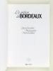 Le piéton de Bordeaux [ Livre dédicacé par l'auteur ]. LACOUTURE, Jean ; GUILLARD, Michel
