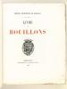 Archives Municipales de Bordeaux. Livre des Bouillons. Archives Municipales de Bordeaux ; [ DROUYN, Léo ]