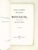 Nouveaux documents inédits ou peu connus sur Montaigne recueillis et publiés par le Dr. J. F. Payen [ Edition originale - Livre dédicacé par l'auteur ...