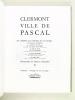 Clermont Ville de Pascal. Collectif ; LECLERCQ ; MARANDET ; ALIX ; COGNET ; MESNARD ; SEVE