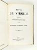 Les Oeuvres de Virgile. Traduction de l'Abbé Desfontaines. Les Bucoliques - Les Géorgiques - L'Enéide.. VIRGILE ; DESFONTAINES, Abbé