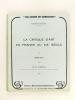 La Critique d'art en France au XIXe siècle I : Baudelaire ; II : Taine, Fromentin, les Goncourt ; Flaubert. L'Education Sentimentale [ Lot de 3 ...