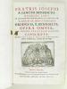 Fratris Josephi A Sancto Benedicto, Religiosi Laici in celeberrimo Monasterio et Sanctuario B. Mariae de Monte-Serrato Ordinis SS. P. Benedicti, Opera ...