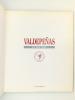 Valdepenas et ses vins. Jesus Martin Rodriguez ; Conseil régulateur de la dénomination d'origine Valdepenas